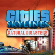 how-to-install-cities-skylines-natural-disasters-game-without-errors