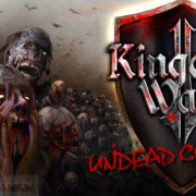 how-to-install-kingdom-wars-2-undead-cometh-game-without-errors
