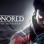 How To Install Dishonored Death Of The Outsider Without Errors
