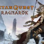 How To Install Titan Quest Anniversary Edition Ragnarok Without Errors