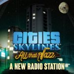 How To Install Cities Skylines All That Jazz Without Errors