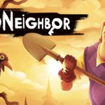 How To Install Hello Neighbor Without Errors