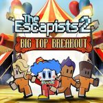 How To Install The Escapists 2 Big Top Breakout Game Without Errors
