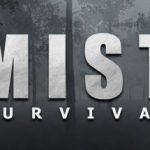 How To Install Mist Survival Game Without Errors