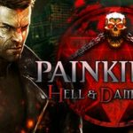 How To Install Painkiller Hell And Damnation Without Errors