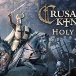 How To Install Crusader Kings II Holy Fury Without Errors