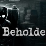 How To Install Beholder 2 Without Errors