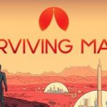How To Install Surviving Mars Kuiper Game Without Errors