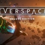 How To Install EVERSPACE Ultimate Edition Game Without Errors