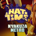 How To Install A Hat In Time Nyakuza Metro Without Errors